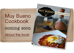 Muy Bueno Cookbook Coming Soon